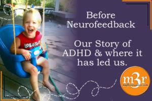 Before Neurofeedback: ADHD