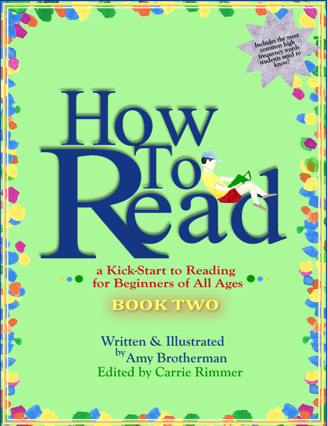 How to Read Book Two: a Kick-Start for Beginners of Any Age