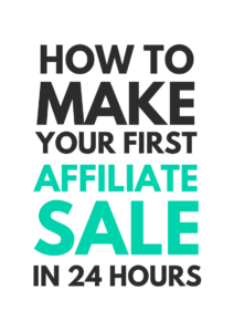 24 Hour First Affiliate Sale