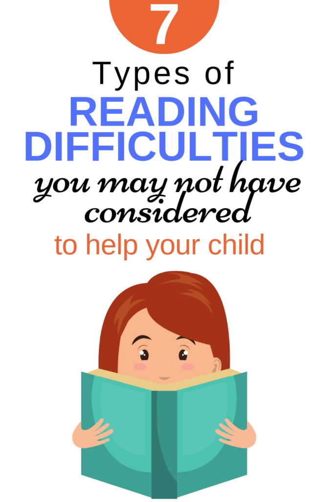 7 Types of Reading Difficulties