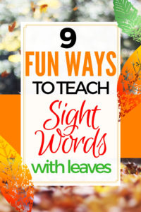 21+Fabulously Fun Ways to Teach Sight Words this Fall