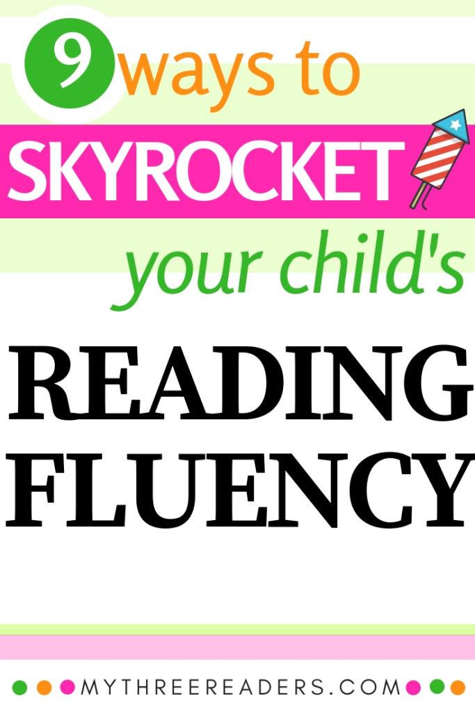 Reading Fluency - 9 Ways to Skyrocket your Reader