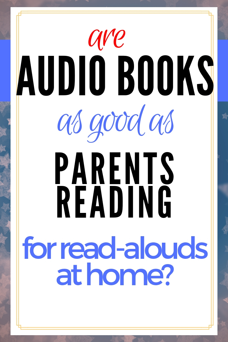 Are audio books as good as a parent reading aloud to their child at home? Find out what Charity Hawkins from the Homeschool Experiment thinks as she discusses read alouds & audio books. #readalouds #audiobooks #reading #strugglingreaders #fluency