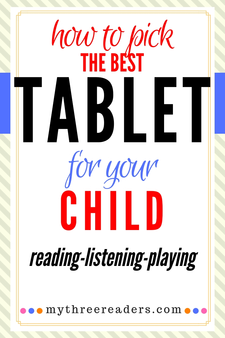 How to pick the best tablet for your child