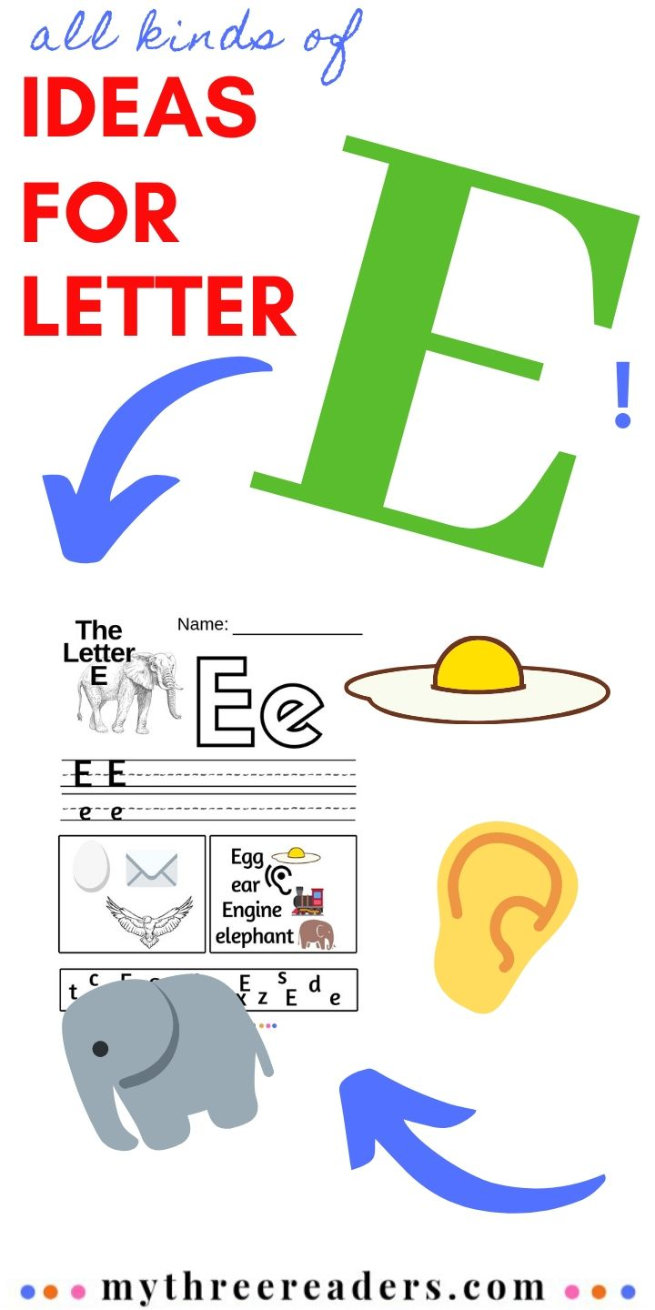 Teaching the Letter E