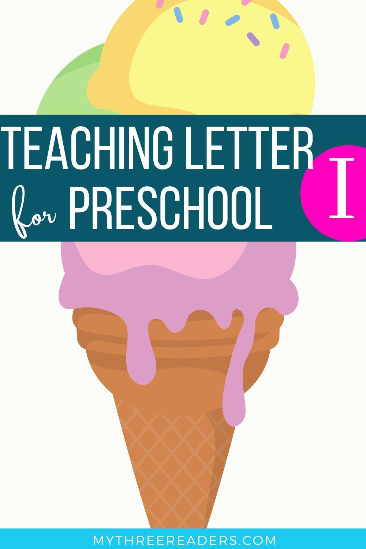 Teaching Letter I